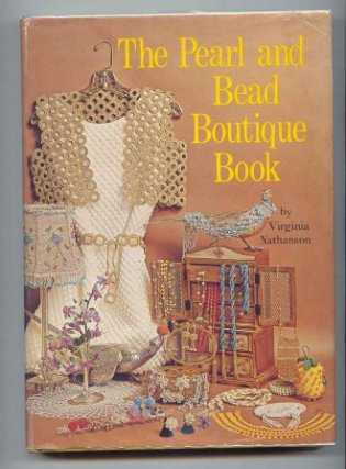 Image for The Pearl and Bead Boutique Book.