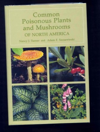 Image for Common Poisonous Plants and Mushrooms of North America