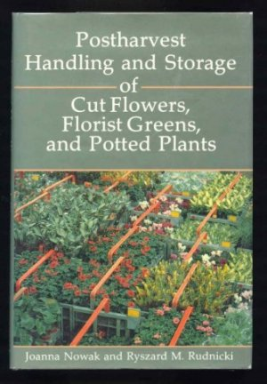 Image for Postharvest Handling and Storage of Cut Flowers, Florist Greens and Potted Plants