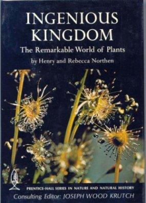 Image for Ingenious Kingdom : The Remarkable World of Plants