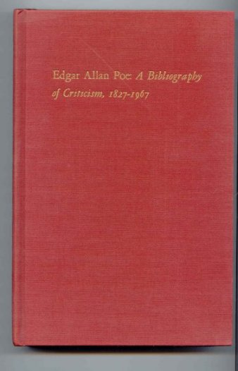 Image for Edgar Allan Poe : A Bibliography of Criticism, 1827-1967 (Bibliographical Society Ser.)