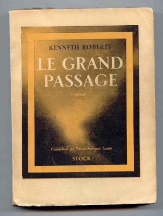 Image for Le Grand Passage [The Northwest Passage]. Translated  from English By Pierre-Fancois Caille