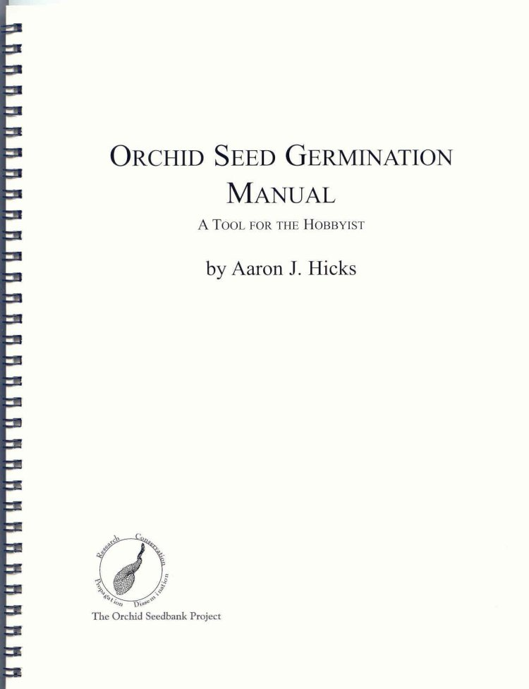 Image for Orchid Seed Germination Manual. A Tool for the Hobbyist.