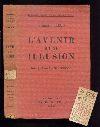 Image for L'Avenir D'Une Illusion. Traduit De l'Allemand  Par Marie Bonaparte . [plus ephemera]
