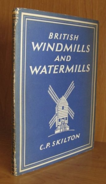 Image for British Windmills and Watermills.With 8 Plates in Color and 24 Illustrations in Black & White.