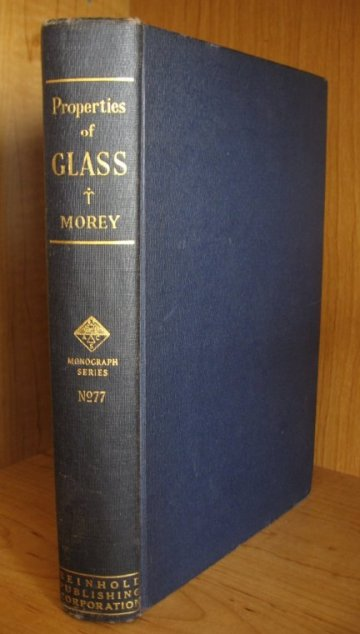 Image for The Properties of Glass [American Chemical Society Monograph Series No. 77].