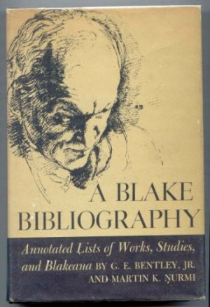 Image for A Blake Bibliography. Annotated Lists of Works, Studies and Blakeana.
