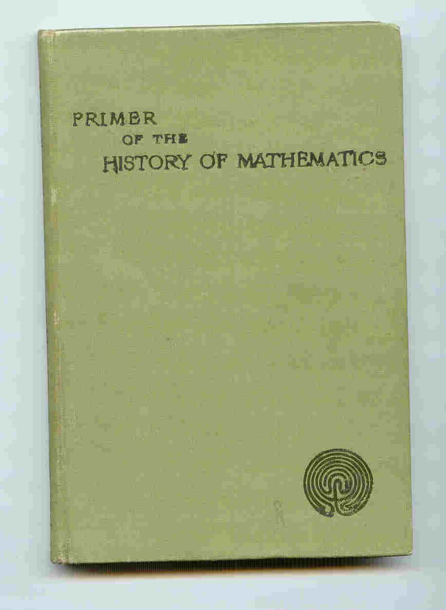 Image for A Primer of the History of Mathematics