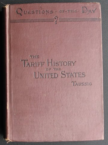 Image for The Tariff History of the United States. A Series of Essays.