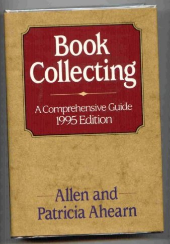 Image for Book Collecting. A Comprehensive Guide. 1995 Edition.