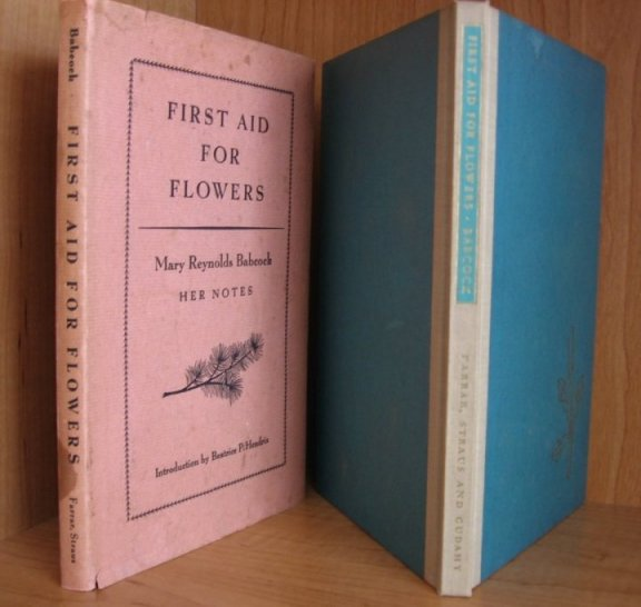 Image for First Aid For Flowers. Mary Reynolds Babcock. Her Notes. Introduction By Beatrice P. Hendrix.