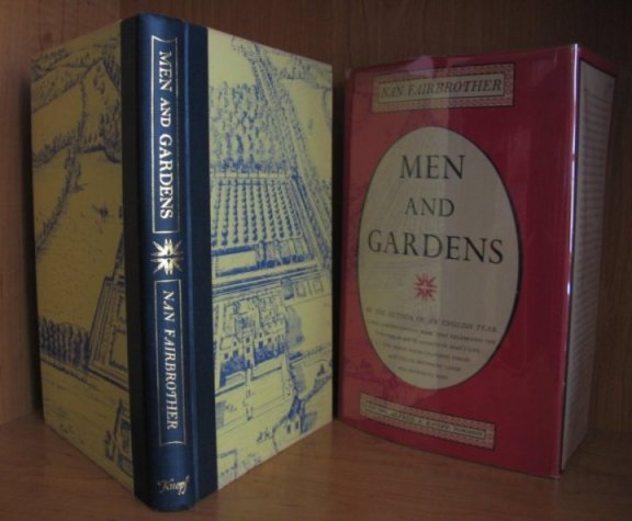 Image for Men and Gardens. A Rare and Enchanting Book That Celebrates the Enduring Place of Gardens in Man's Life and Traces Their Changing Forms and Uses in Different Lands and Different Ages.