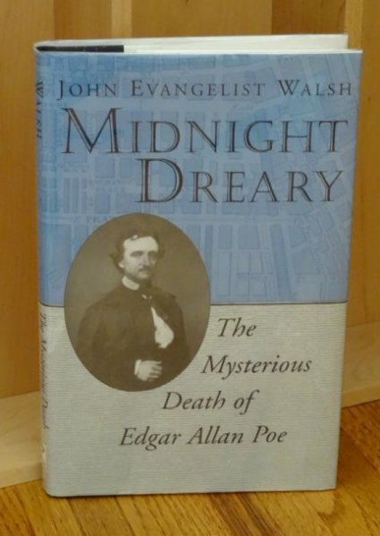 Image for Midnight Dreary. Mysterious Death of Edgar Allan Poe.