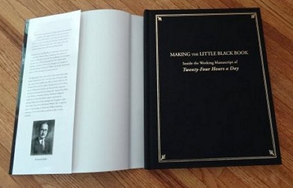 Image for Making the Little Black Book. Inside the Working Manuscript of Twenty-Four Hours a Day.