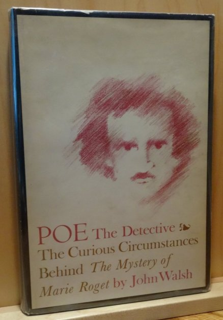 "Image for POE The Detective. The Curious Circumstances Behind ""The Mystery of the Marie Roget"""