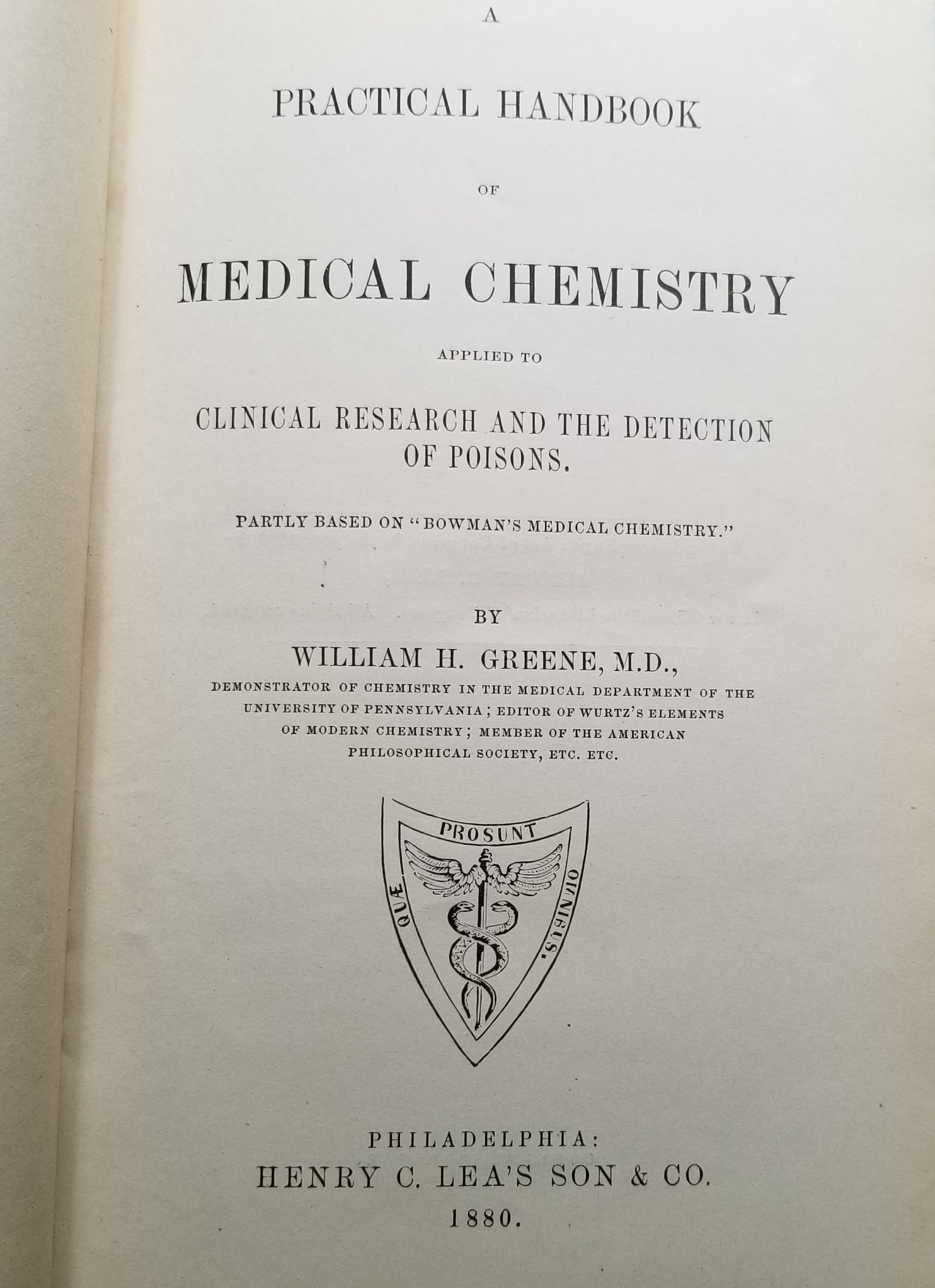 Image for A Practical Handbook of Medical Chemistry.Applied to Clinical Research and the Detection of Poisons
