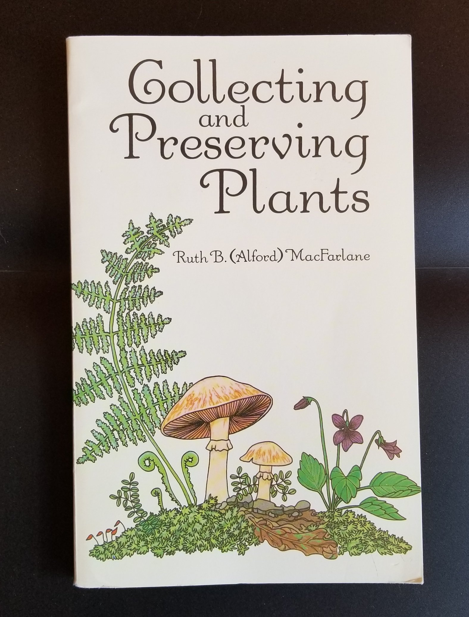 Image for Collecting and Preserving Plants.