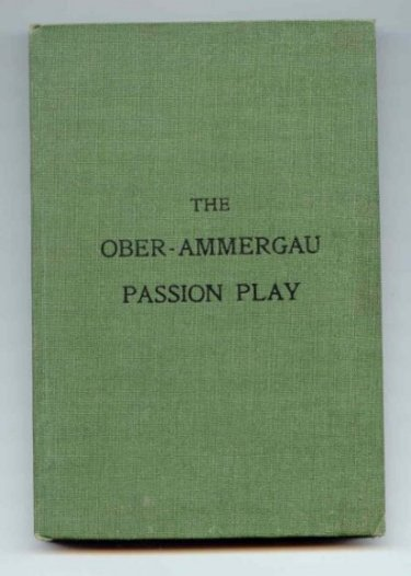 Image for The Passion Play of Ober-Ammergau. The Great Atonement at Golgotha.