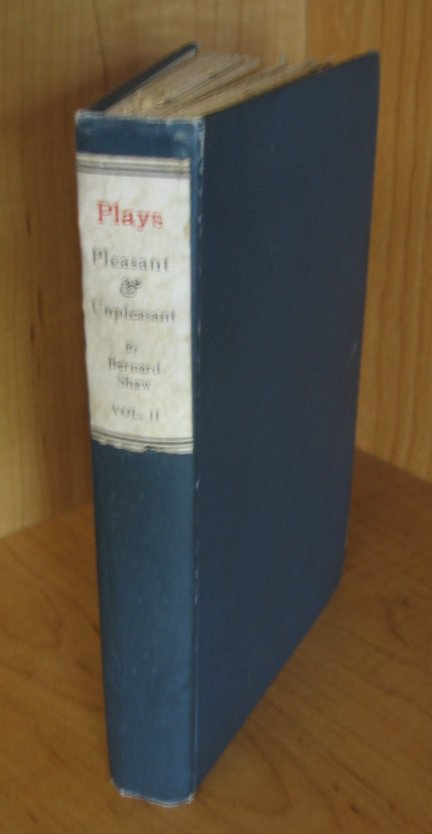 Image for Plays Pleasant and Unpleasant. Vol. II. The Second Volume Containing the Four Pleasant Plays.